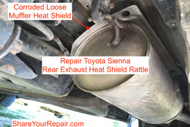How to Repair Toyota Sienna Rear Exhaust Heat Shield Rattle